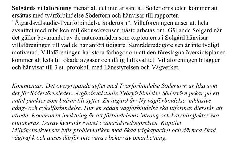 Synpunkter från en villaägareförening som berörts av de tidigare planerna på Södertörnsleden.